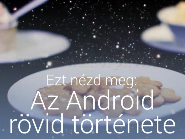 Ezt nézd meg: Az Android rövid története